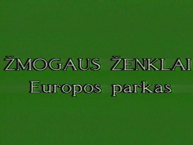Europos parkas. Žmogaus ženklai