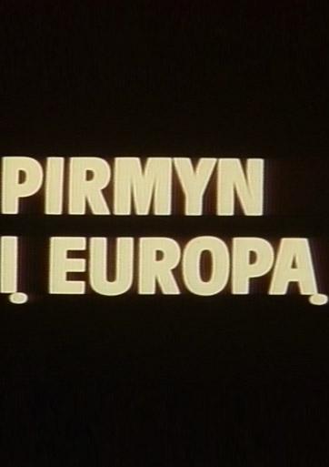 Pirmyn į Europą