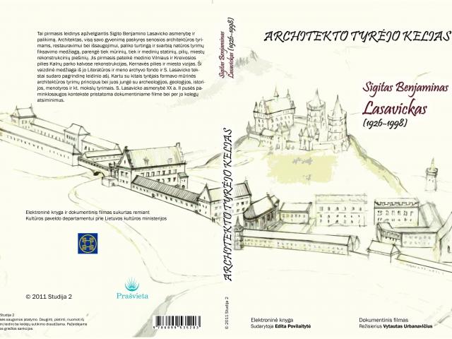 Architekto tyrėjo kelias. Sigitas Benjaminas Lasavickas (1926–1998)