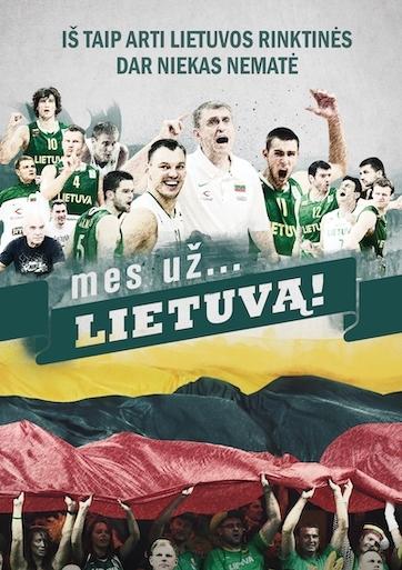 Mes už... Lietuvą!