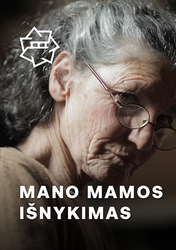 Mano mamos išnykimas / The Disappearance of My Mother