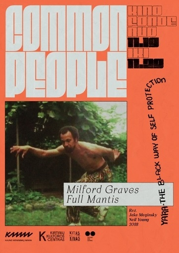 Common People: Milford Graves Full Mantis