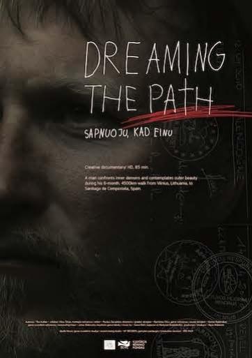 Sapnuoju, kad einu (Dreaming the Path)